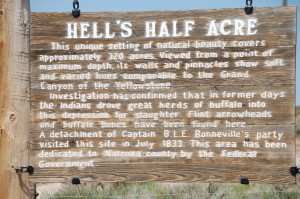 Hell's Half Acre Sign in Wyoming off of US Route 20/26