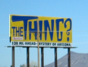 An example of The Thing billboards that dot Arizona, New Mexico and California