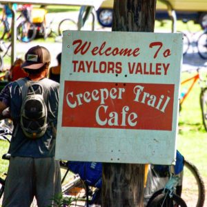 The Creeper Trail Cafe is along the trail in Taylors Valley...about 20 minutes from Damascus through Tennessee and then back into Virginia.