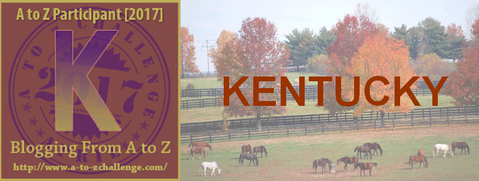 K is for Kentucky – #atozchallenge