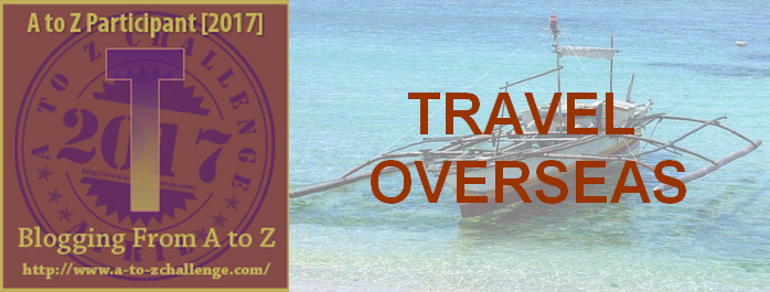 T is Travel Abroad – #atozchallenge