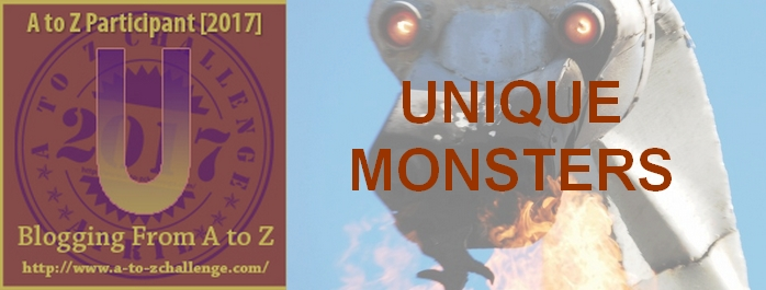 U is for Unique Monsters: Dinos, Dragons & Other Monsters – #atozchallenge