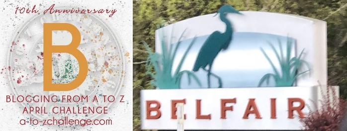 Everywhere a Sign – Some B Signs From 2018 #AtoZChallenge